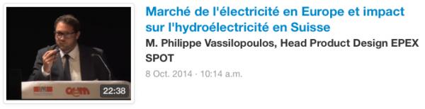 Marché de l'électricité en Europe et impact sur l'hydroélectricité en Suisse M. Philippe Vassilopoulos, Head Product Design EPEX SPOT
