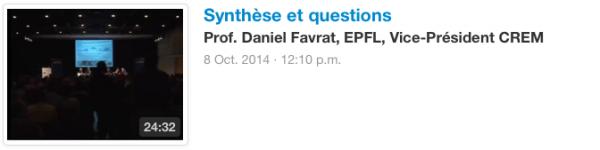Synthèse et questions Prof. Daniel Favrat, EPFL, Vice-Président CREM